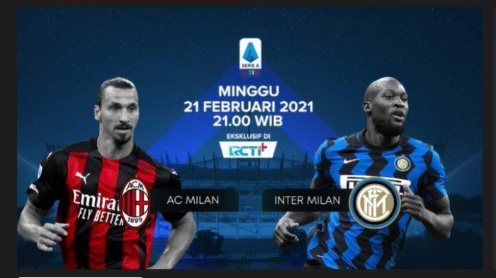 LINK GRATIS, Live Streaming RCTI AC Milan vs Inter Milan Liga Italia, Akses di Sini!